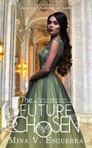 The Future Chosen by Mina V. Esguerra - Bookbed
