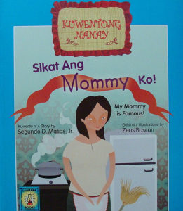 Available On Lampara Books 5 Sikat Ang Mommy Ko My Is Famous By Segundo D Matias Jr Illustrated Zeus Bascon