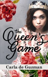 The Queen's Game by Carla de Guzman - Bookbed