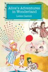 Alice's Adventures in Wonderland by Lewis Caroll - Bookbed