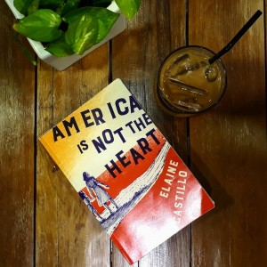 America Is Not The Heart by Elaine Castillo - Bookbed