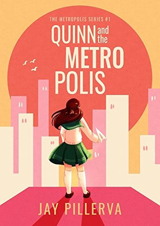 Quinn and the Metropolis by Jay Pillerva - Bookbed