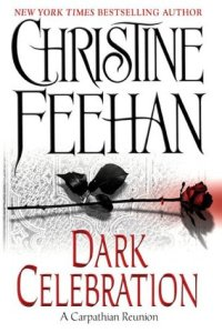 Dark Celebration by Christine Feehan - Bookbed