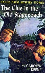 nancy drew the clue in the old stagecoach by carolyn keene - bookbed