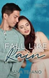 Fall Like Rain by Ana Tejano (new cover) - Bookbed