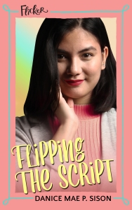 Flipping The Script by Danice Mae P. Sison Pink Cover - Bookbed