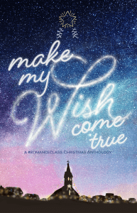 Make My Wish Come True by Ana Tejano - Bookbed